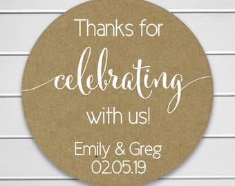 Thanks for celebrating with us Stickers, Kraft with White Ink Thank You Stickers, Wedding Favor Thank You Labels  (#362-KR-WT)