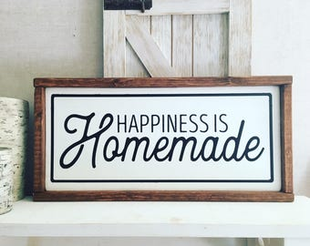Happiness is Homemade |Farmhouse Wood Sign |