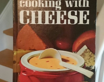 Vintage Better Homes and Gardens Cooking With Cheese Cookbook/Vintage Cookbook/Retro Cookbook/ 1966 cookbook cookbook collectors