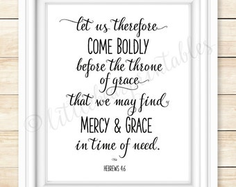 Printable verse, Let us therefore come boldly before the throne of grace, Hebrews 14:6, encouraging words, gift for friend, christian poster