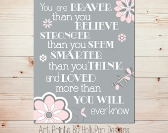 You are braver art Pink gray nursery decor Nursery art print Quotes for girls Nursery wall quote Toddler girl bedroom art Girls room decor