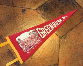 Vintage Pennant, Old Wade House, Greenbush Wisconsin Pennant
