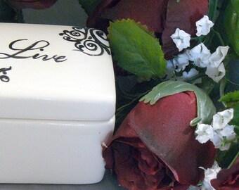 Ceramic Box - Live Keepsake Box