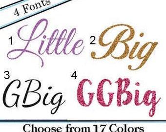 Glitter Sorority Iron On- Heat Transfer- Bid day, Reveal, Recruitment- Glitter- Little Big GBig GGBig Autn Twin GGGBig
