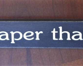 Wine is cheaper than therapy, 18 inch shelf sitter, wooden sign