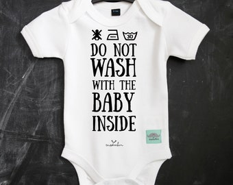 "Body ""Do not Wash with the Baby Inside"" Onesie, baby gift, bodies,  baby Shower"