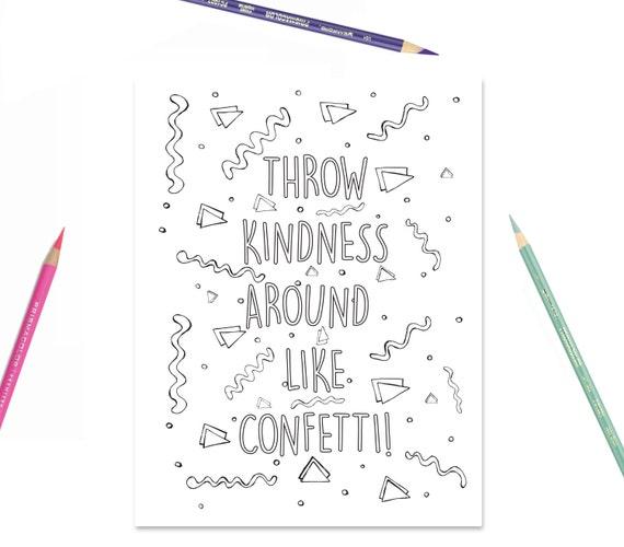 Printable Coloring Page Throw Kindness Around Like