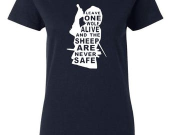 """Game of Thrones inspired Arya Stark Quote """"Leave One Wolf Alive and the Sheep are Never Safe"""" T-Shirt Shirt Tee GoT Fandom House Stark"""
