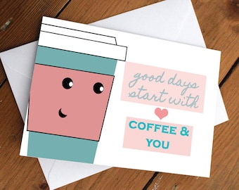 COFFEE CARD // love, friendship, cute, anniversary, valentines day, happy, celebration