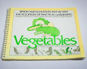 Encyclopedia of Practical Gardening by Simon and Schuster Vintage 1980