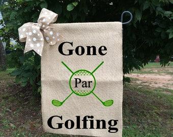 Golf Flags, Gone Golfing Signs, Golf Sign, Par Golf Flag, Valentine Gift For Husband, Gift For Golfer, Golf Welcome Flag,Retirement