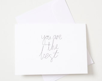 Greeting Card - Script / You're The Best