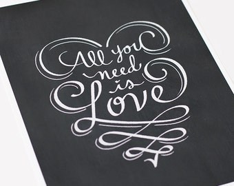 All You Need is Love Chalkboard Art Print Quote / Valentine's Day Gift Wall Art / Choose your Color