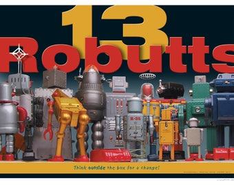 13 Robutts™, 24 x 18 Art Print