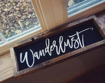 Wanderlust | Travel | Wood Signs | Pinterest