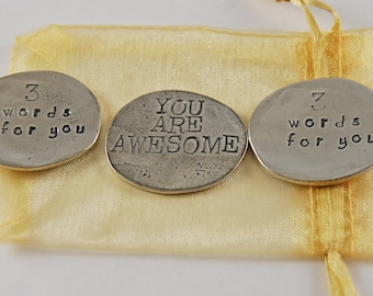 Set of 3 You Are Awesome Sentiment Tokens with Organza Bag