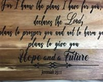 For I know the plans I have Jeremiah 29:11 Cutting Board
