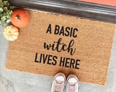 "NEW! a basic witch lives here - 18x30"" - halloween doormat - fall doormat - autumn doormat - basic bitch - funny doormat - cheeky doormat"