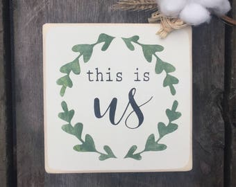 Valentines day gift, mini sign, wood sign, this is us, shelf sitter, rustic sign, family sign, farmhouse sign, anniversary, gift for her