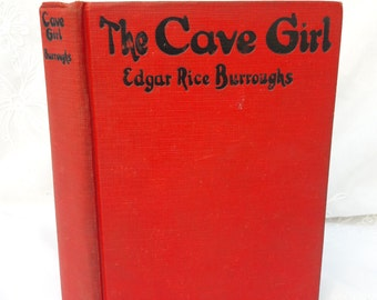 The Cave Girl, Edgar Rice Burroughs, Antique Book, Fantasy Lost World Novel Red Linen Hardcover, Jungle Island Two Part Story Waldo & Nadara
