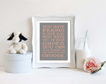 Nursery print, Downloadable print, You have Brains in your head, Dr Seuss quote, Nursery room decor, Pastel colors, Kid's room wall art