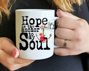 Hebrews 6 19,hope as an anchor mug,anchor mug,hope mug,religious mug,coffee cup,inspirational mug,christian gift,scripture mug,anchor cup