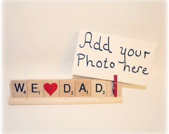 We Love Dad, Dad Photo, Dad Photo Holder, Dad Frame, Love Dad, Dad Gift,  Fathers Day, Birthday Gift, Papa, Photo Holder, Papa Frame, Gramps