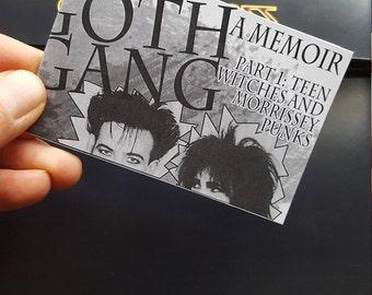 Goth Gang Bundle! Parts 1 to 3 - an 80's gothy memoir series!