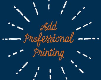 Professional Print and Delivery - Add to your Digital Download order