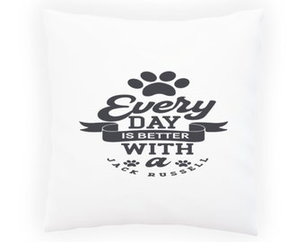 Every day is better with Jack Russell Pillow Cushion Cover v990p