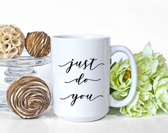 Confidence Mug | Gift for Best Friend Female Bestfriend | Pro Feminism | Divorcee | Fashionista Mug | Sentimental Gifts | Going Away Gift