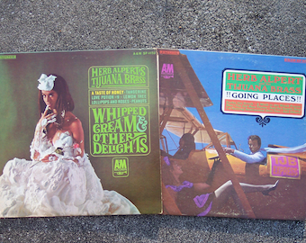 Herb Alpert and the Tijuana Brass Whipped Cream and Going Places Albums