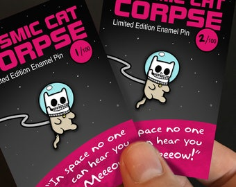 Cosmic Cat Corpse Pin, Limited Edition, Space, Zombie, Soft Enamel Lapel Badge, Cute Space Cat, Cat Lover, Animal Gift, Kitten Pins