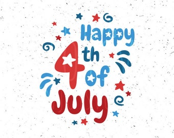 Happy 4th of july SVG Independence day SVG 4th of july Svg file Independence day Svg Patriotic Svg Fourth of july svg Cricut Silhouette