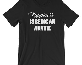 Happiness Is Being An Auntie Funny Family Relationship T-shirt