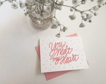 Valentine's Day Card - Hand Lettered Valentine-melt my heart - card for husband - card for wife - card for boyfriend - card for girlfriend