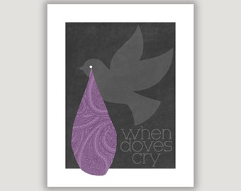 When Doves Cry, Prince, Prince quote, music lyric, Prince poster, dorm poster, rock art print, music art print, purple grey, purple paisley