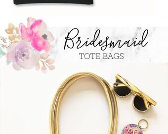 Bridesmaid Gift Tote Bridesmaid Tote Bag Bridesmaid Gift Bag Bridal Party Tote Bags Bridesmaid Gift Ideas (EB3127BPW)