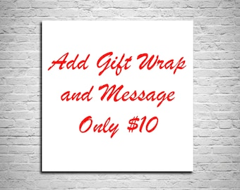 Add a personal touch with a gift wrap and custom message