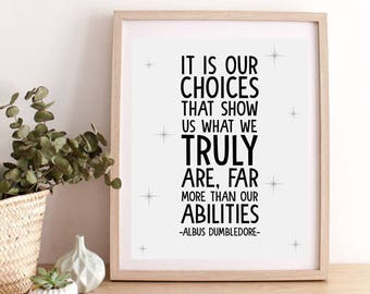 Albus Dumbledore Quote, Harry Potter Quote Poster, Harry Potter Wall Decor, Albus Dumbledore Inspirational Quote, Motivation Art Print