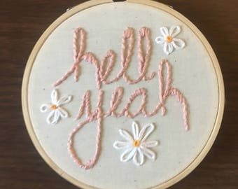 Hell Yeah - Hand-embroidery - Floral - Wall Hanging