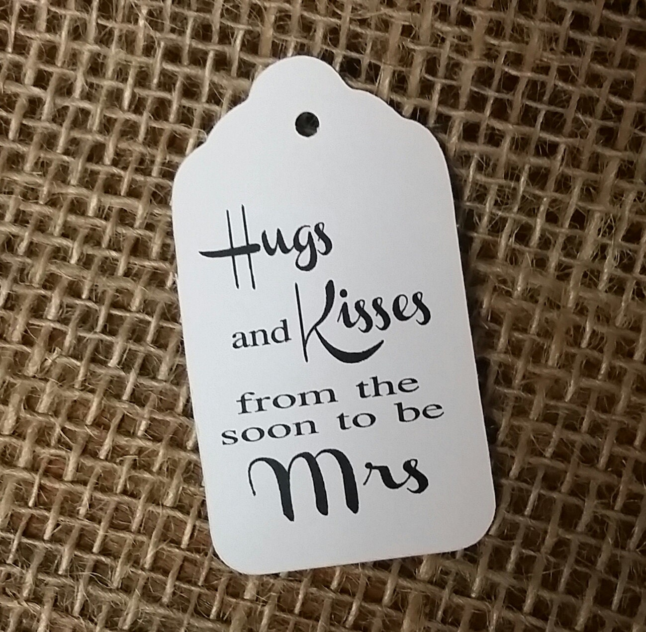 Hugs and Kisses from the Soon to be Mrs Wedding Favor Tags