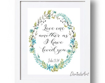 Blue Bible Verse Print 5x7 8x10 11x14 16x20 Love One Another as I have loved you Christian poster John 13:34 Download Scripture Printable