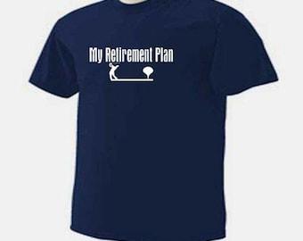 GOLFING My RETIREMENT PLAN Golfing Golf Retire Golfer T-Shirt