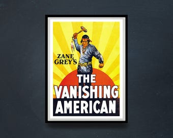Reprint of the Vintage Crime Thriller Movie Poster - The Vanishing American