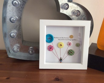 Homemade Craft picture 'mother's are like buttons they hold everything together'
