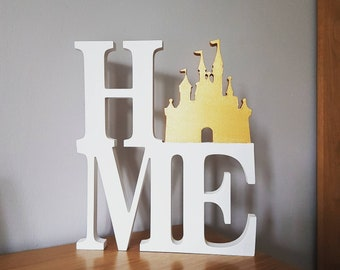 Disney inspired, wooden freestanding Cinderella castle HOME sign / housewarming / engagement / wedding
