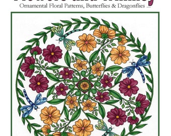 Flowers and Whimsy - Adult Coloring Book of Fun to Color Ornamental Floral Patterns, Beautiful Garden Mandalas, Whimsical Butterflies ...