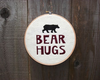 Bear Hugs Embroidery Hoop Art, Framed Embroidery, Cabin Decor, Lodge Decor, Bear Lover Gift, Housewarming Gift