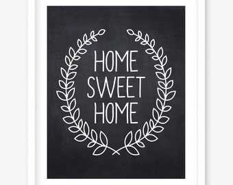 Home sweet home printable - printable quote art - chalkboard home sweet home print - house warming - home quote print - INSTANT DOWNLOAD